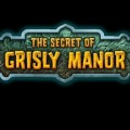 The Secret of Grisly Manor Guide / Walkthrough